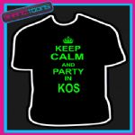KEEP CALM AND PARTY IN KOS HOLIDAY CLUBBING STAG PARTY TSHIRT